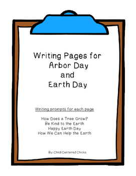 Writing Pages for  Arbor Day  and  Earth Day