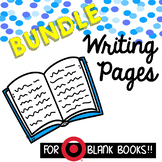 Writing Pages for Target Blank Books **GROWING BUNDLE**