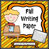 Fall Activities * Fall Activities Writing Paper  * Fall Activities First Grade