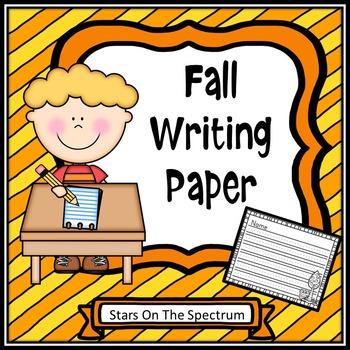 Fall Activities * Fall Activities Writing Paper  * Fall Ac