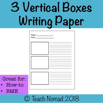 Writing Paper- 3 vertical boxes with dotted lines