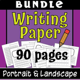 Writing Paper BUNDLE!  Lined Writing Paper - Differentiated, LOTS of Variety!!