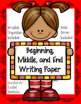 Writing Paper (Beginning, Middle, and End)
