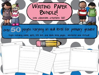 Writing Paper Bundle for Primary Grades