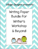 Writing Paper Bundle for Writers Workshop & Beyond