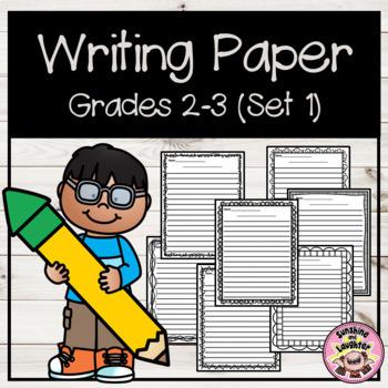 Writing Paper - Grades 2-3  (Set 1)