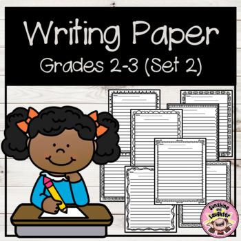 Writing Paper - Grades 2-3  (Set 2)