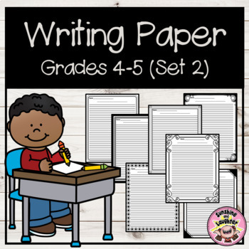 Writing Paper - Grades 4-5  (Set 2)