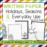 Writing Paper: Holidays, Seasons, and Everyday Use (3 Levels of Writing Lines)