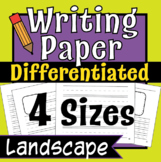 Writing Paper- Lined Writing Paper, Differentiated Writing! -Landscape