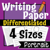 Writing Paper - Lined Writing Paper, Differentiated Writing- Portrait -VARIETY!