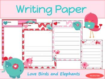 Writing Paper : Love Birds and Elephants