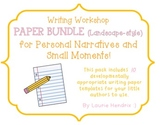 Writing Paper Pack: Personal Narratives and Small Moments (Landscape-style)