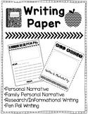 Writing Paper {Personal Narrative, Research, Pen Pal}