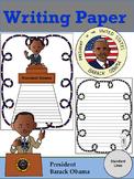 Writing Paper : President Barack Obama : Standard Lines