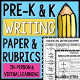 Writing Paper & Rubrics for PreK & Kindergarten