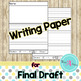 Writing Paper and Graphic Organizers | in English & Spanish