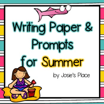 Writing Paper and Prompts for Summer