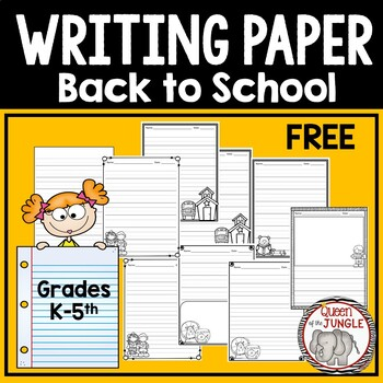 Writing Paper for Back To School Free