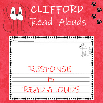Clifford by Norman Bridwell Writing Response Paper