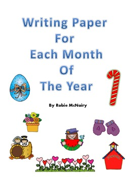 Writing Paper for Each Month of the Year