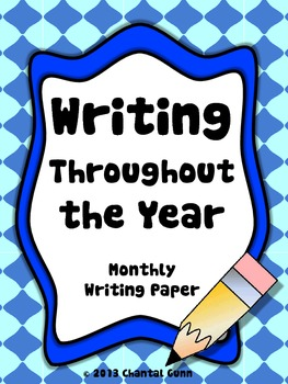 Writing Paper for Every Month of the Year