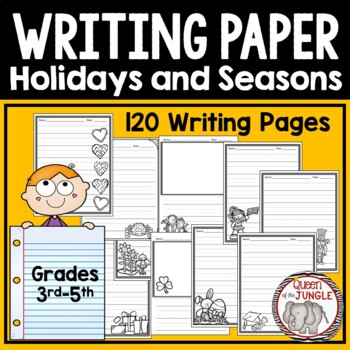 Writing Paper for Holidays and Seasons 3rd-5th