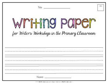 Writing Paper {for Writer's Workshop}