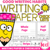 Good Writing Habits Writing PAPER & CHECKLISTS