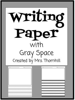Writing Paper with Gray Space