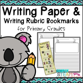 Writing Paper with Bookmark Rubrics for Primary Grades