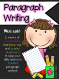 Writing Paragraphs Mini-Unit