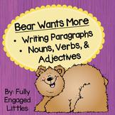 Writing Paragraphs Bear Wants More