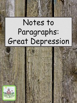 Writing Paragraphs from Great Depression Notes