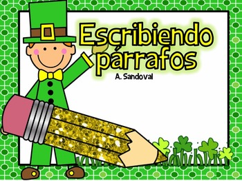 Writing Paragraphs in Spanish-March