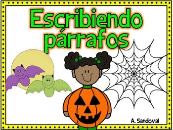 Writing Paragraphs in Spanish-October