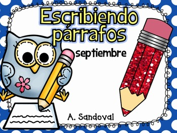 Writing Paragraphs in Spanish-September