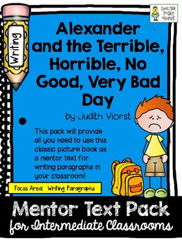 Writing Paragraphs with a Classic Mentor Text (Alexander's Horrible Day)