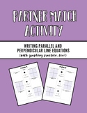 Writing Parallel and Perpendicular Lines Partner Match Activity