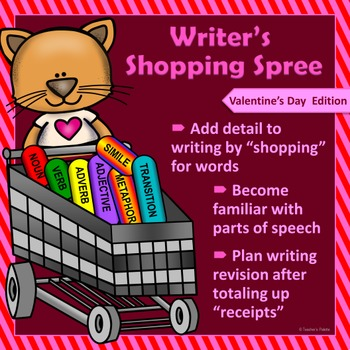 "Valentine's Day Writing & Parts of Speech Activity: ""Writer's Shopping Spree"""