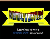 Writing: Parts of a Paragraph (Writing Wrestlers!)