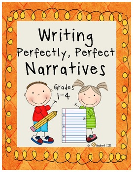Writing Perfectly, Perfect Narratives!