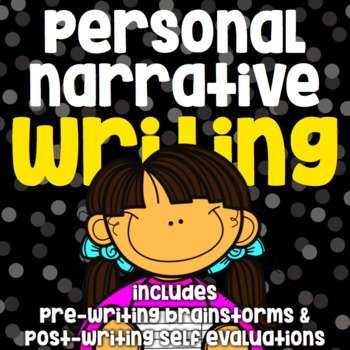 Writing - Personal Narrative - No Prep Guided Practice - Pre and Post Write