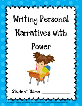 Writing Personal Narratives With Power Student Packet/Learning Targets