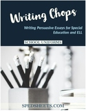 Persuasive Writing for Special Ed - Writing Chops: School