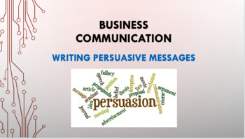 Writing Persuasive Messages Business Communication