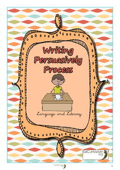 Writing Persuasively Process