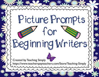 Writing - Picture Prompts for Beginning Writers - RTI - ELL