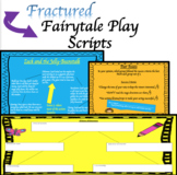 Writing Playscripts Unit: Fractured Fairytales