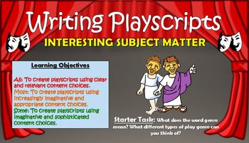 Writing Playscripts: Interesting Subject Matter!